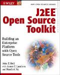 J2Ee Open Source Toolkit Building an Enterprise Platform With Open Source Tools Java Open So...