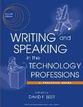 Writing and Speaking in the Technology Professions A Practical Guide