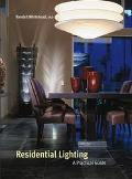 Residential Lighting A Practical Guide