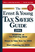 Ernst & Young Tax Saver's Guide 2004