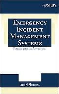 Emergency Incident Management Systems Fundamentals And Applications