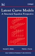 Latent Curve Models: A Structural Equation Perspective (Wiley Series in Probability and Stat...