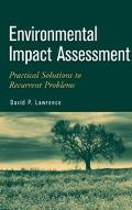 Environmental Impact Assessment Practical Solutions to Recurrent Problems