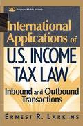 International Applications of U.S. Income Tax Law Inbound and Outbound Transactions