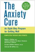 Anxiety Cure An Eight-Step Program for Getting Well