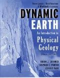 Dynamic Earth an Introduction to Physical Geology, Geodiscoveries, 5th Edition