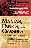 Manias, Panics, And Crashes A History Of Financial Crises