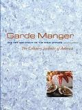 Garde Manger The Art and Craft of the Cold Kitchen