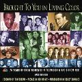 Brought to You in Living Color 75 Years of Great Moments in Television & Radio from NBC