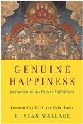 Genuine Happiness Meditation As The Path To Fulfillment