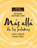 Mas Alla De Las Palabras Activities Manual A Complete Program in Intermediate Spanish