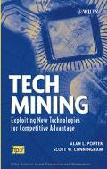Tech Mining Exploiting New Technologies For Competitive Advantage