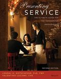 Presenting Service The Ultimate Guide for the Foodservice Professional
