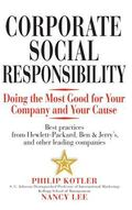 Corporate Social Responsibility Doing The Most Good For Your Company And Your Cause