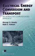 Electrical Energy Conversion And Transport An Interactive Computer-based Approach