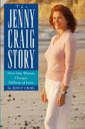 Jenny Craig Story How One Woman Changes Millions of Lives