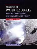 Principles Of Water Resources History, Development, And Policy