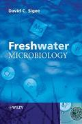 Freshwater Microbiology Biodiversity And Dynamic Interactions Of Microorganisms In The Aquat...