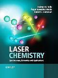 Laser Chemistry Spectroscopy, Dynamics & Applications