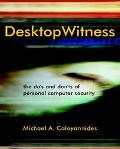Desktop Witness The Do's and Don't of Personal Computer Security