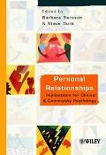 Personal Relationships Implications for Clinical and Community Psychology