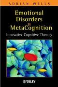Emotional Disorders and Metacognition Innovative Cognitive Therapy