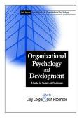 Organizational Psychology & Development Key Topics for Students and Practitioners