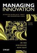 Managing Innovation Integrating Technological, Market and Organizational Change