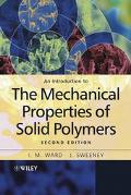 Introduction to the Mechanical Properties of Solid Polymers