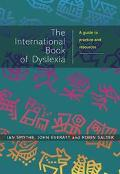 International Book of Dyslexia A Guide to Practice and Resources