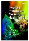 Practical Statistics for Nursing and Health Care A Modern Introduction