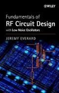 Fundamentals of Rf Circuit Design With Low Noise Oscillators