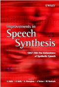 Improvements in Speech Synthesis Cost 258  The Naturalness of Synthetic Speech