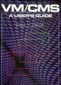 VM/CMS: A User's Guide