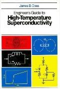Engineer's Guide to High-Temperature Superconductivity - James D. D. Doss - Hardcover