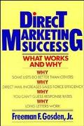 Direct Marketing Success What Works and Why