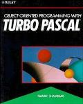 Object-Oriented Programming With Turbo Pascal