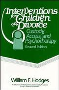 Interventions for Children of Divorce Custody, Access, and Psychotherapy