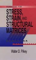 Formulas for Stress, Strain, and Structural Matrices