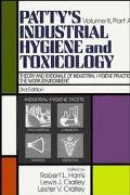 Patty's Industrial Hygiene and Toxicology: Theory and Rationale of Industrial Hygiene Practi...