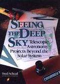 Seeing the Deep Sky Telescopic Astronomy Projects Beyond the Solar System