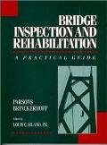 Bridge Inspection and Rehabilitation A Practical Guide
