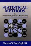 Statistical Methods for Testing, Development, and Manufacturing
