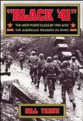 Black '41 The West Point Class of 1941 and the American Triumph in World War II