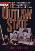 Outlaw State: Saddam Hussein's Quest for Power and the Gulf Crisis