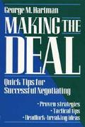 Making the Deal: Quick Tips for Successful Negotiating