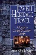 Jewish Heritage Travel: A Guide to Central & Eastern Europe