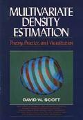 Multivariate Density Estimation Theory, Practice, and Visualization