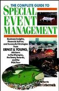 Complete Guide to Special Event Management Business Insights, Financial Advice, and Successf...