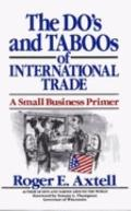 Do's and Taboos of International Trade: A Small Business Primer